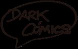 DARK COMICS 2019